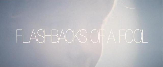 flashbacks-of-a-fool-1